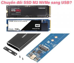 Thiết bị chuyển đổi SSD M2 PCIe NVMe sang USB