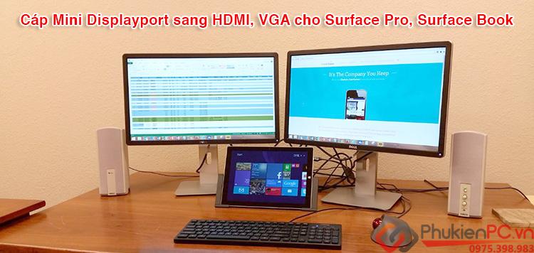 Cáp Mini Displayport sang HDMI và VGA cho Surface Pro, Surface Book