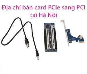Địa chỉ bán card chuyển PCI-E sang PCI thường uy tín, giá rẻ