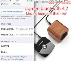 Cách khắc phục lỗi không hiện tên bộ thu phát Bluetooth 4.2 Ugreen