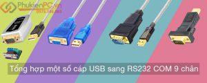 Tổng hợp một số cáp USB sang RS232 COM 9 chân chất lượng cao