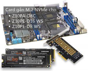 Card gắn ổ cứng M2 NVMe cho Asus Z10PA/Z10PE