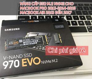 Nâng cấp SSD M.2 NVMe cho Macbook Air, Macbook Pro Retina giá rẻ
