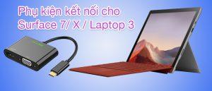 Một số phụ kiện nối máy chiếu cho Surface Pro 7, X, Laptop 3