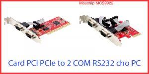 Chọn mua card PCI PCIe mở rộng 2 COM RS232 tốt nhất cho máy tính PC