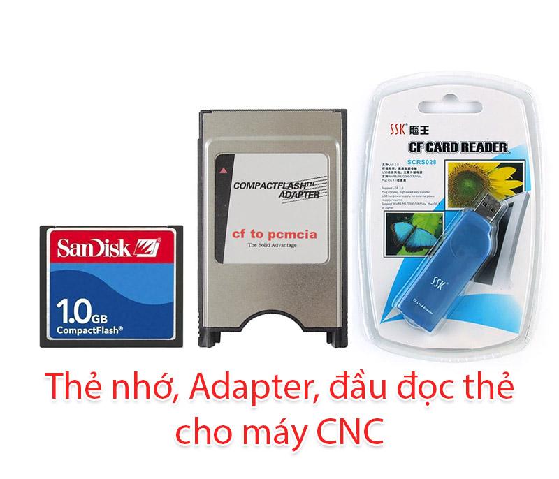 Thẻ nhớ 1GB, Adapter, đầu đọc thẻ cho máy CNC